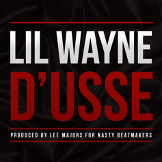 Lil Wayne - D'usse  (Prod. By Lee Major)