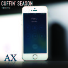 AX (New York) - Cuffin' Season (Freestyle)