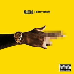 Meek Mill - I Don't Know  Feat. Paloma Ford