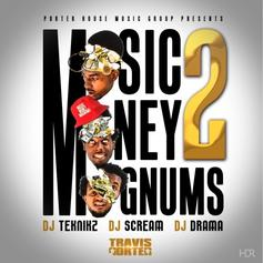 Travis Porter - Music Money Magnums 2