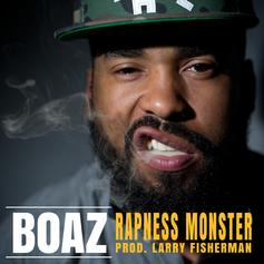 Boaz - Rapness Monster  (Prod. By Larry Fisherman)