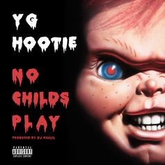 YG Hootie - No Child's Play