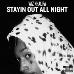 Wiz Khalifa - Stayin Out All Night