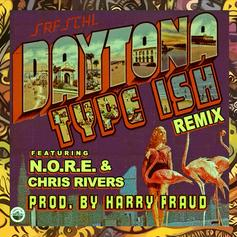 Daytona - Type Ish (Remix) Feat. N.O.R.E. & Chris Rivers