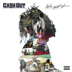 Ca$h Out - She Wanna Ride Feat. Shanell