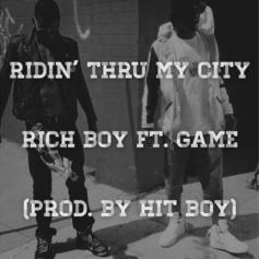 Rich Boy - Ridin' Thru My City  Feat. The Game