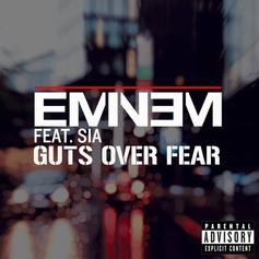 Eminem - Guts Over Fear Feat. Sia