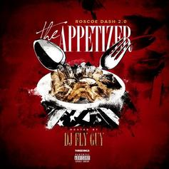 Roscoe Dash - The Appetizer