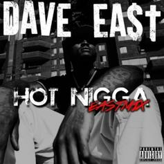 Dave East - Hot Nigga (Freestyle)