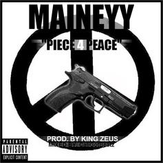 Maineyy - Piece 4 Peace