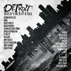 Icewear Vezzo - Detroit Over Everything Feat. Sino, Earlly Mac, Pablo Skywalkin, Fenkell Payroll, Peezy, Hellavua, Dusty McFly, Keely Ferguson, Trick-Trick & More
