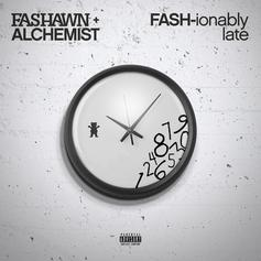 Fashawn - FASH-ionably Late (Prod. By The Alchemist)