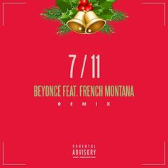 Beyoncé - 7/11 (Remix) Feat. French Montana