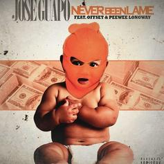 Jose Guapo - Never Been A Lame  Feat. Offset & Peewee Longway (Prod. By Toyko Vanity)