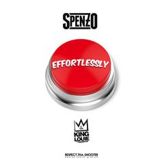 Spenzo - Effortlessly Feat. King Louie