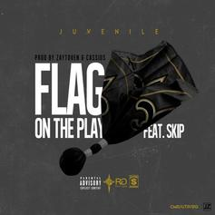 Juvenile - Flag On The Play  Feat. Skip