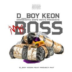 D_Boy Keon - I'm A Boss Feat. Project Pat