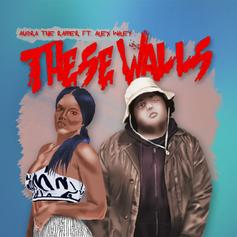 Audra the Rapper - These Walls Feat. Alex Wiley