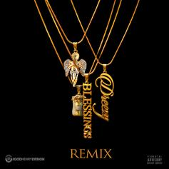 Dreezy - Blessings (Remix)