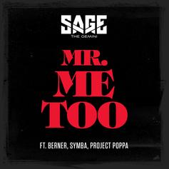 Sage The Gemini - Mr. Me Too Feat. Berner, Symba & Project Poppa