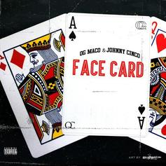 OG Maco & Johnny Cinco - Facecard (Prod. By Deko)