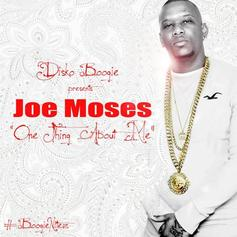 Joe Moses - One Thing About Me