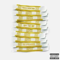 French Montana - Off The Rip Feat. Chinx & N.O.R.E.