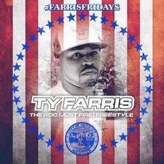 Ty Farris - Just Roc Freestyle