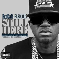 Red Cafe - Still Here Feat. Fabolous