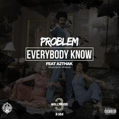 Problem - Everybody Know