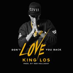 King Los - Don't Love You Back