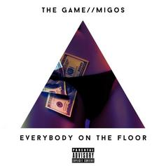 The Game - Everybody On The Floor Feat. Migos