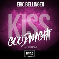 Eric Bellinger - Kiss Goodnight (Acoustic Version)