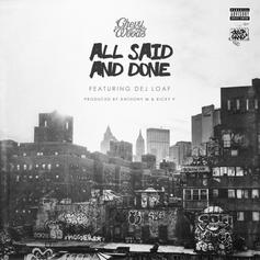 Chevy Woods - All Said And Done Feat. DeJ Loaf