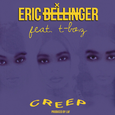 Eric Bellinger - Creep Feat. T-Boz