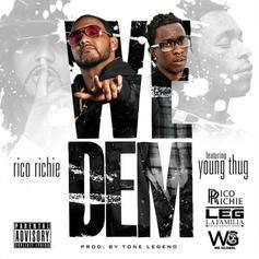 Rico Richie - We Dem Feat. Young Thug