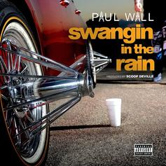 Paul Wall - Swangin In The Rain (Prod. By Scoop DeVille)
