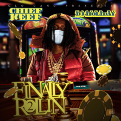 Chief Keef - Finally Rollin 2
