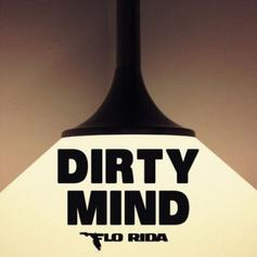 Flo Rida - Dirty Mind