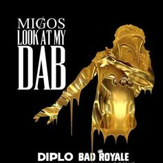 Diplo & Bad Royale - Look At My Dab (Remix)
