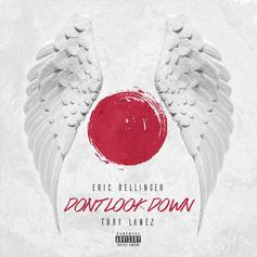 Eric Bellinger - Don't Look Down Feat. Tory Lanez