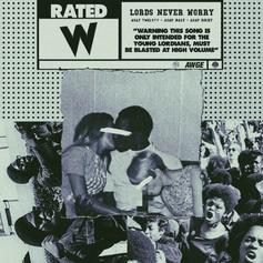 A$AP Twelvyy - Lords Never Worry Feat. A$AP Rocky & A$AP Nast