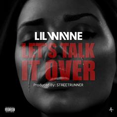 Lil Wayne - Let's Talk It Over (Mastered) (Prod. By StreetRunner)