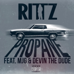 Rittz - Propane Feat. MJG & Devin The Dude