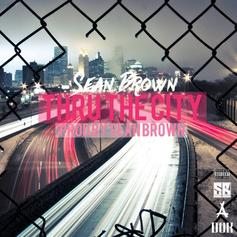Sean Brown - Thru The City