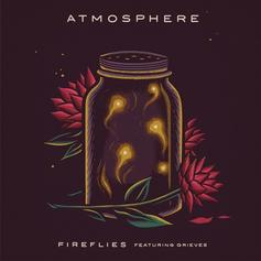 Atmosphere - Fireflies Feat. Grieves