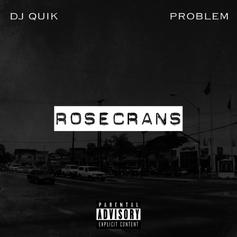 DJ Quik & Problem - Rosecrans Feat. The Game & Candace Boyd