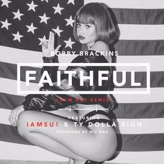 Bobby Brackins - Faithful (Bay Remix) Feat. Iamsu! & Ty Dolla $ign