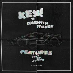 Quentin Miller & Key! - Features
