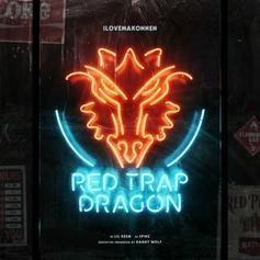 iLoveMakonnen - Red Trap Dragon